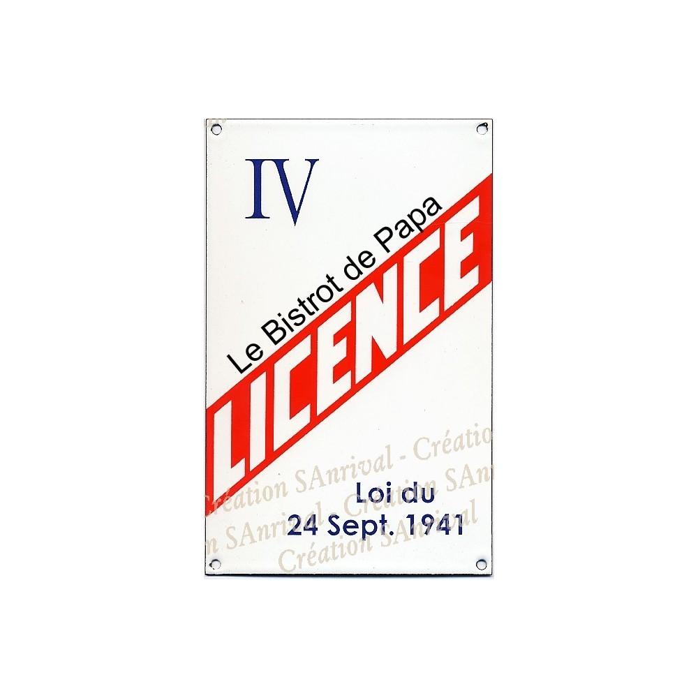 """Plaque émaillée """"Licence IV"""" Le Bistrot de Papa"""