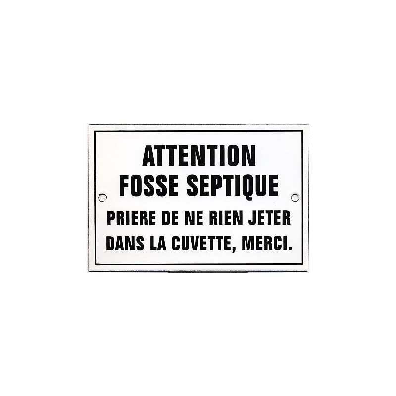 plaque maill e attention fosse septique 15x10cm. Black Bedroom Furniture Sets. Home Design Ideas