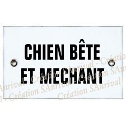 """Plaque émaillée 10x6cm """"Chien Bête et Méchant"""""""