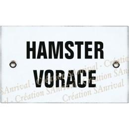 """Plaque émaillée 10x6cm """"Hamster Vorace"""""""