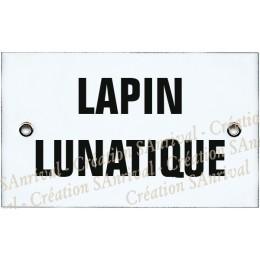 """Plaque émaillée 10x6cm """"Lapin Lunatique"""""""
