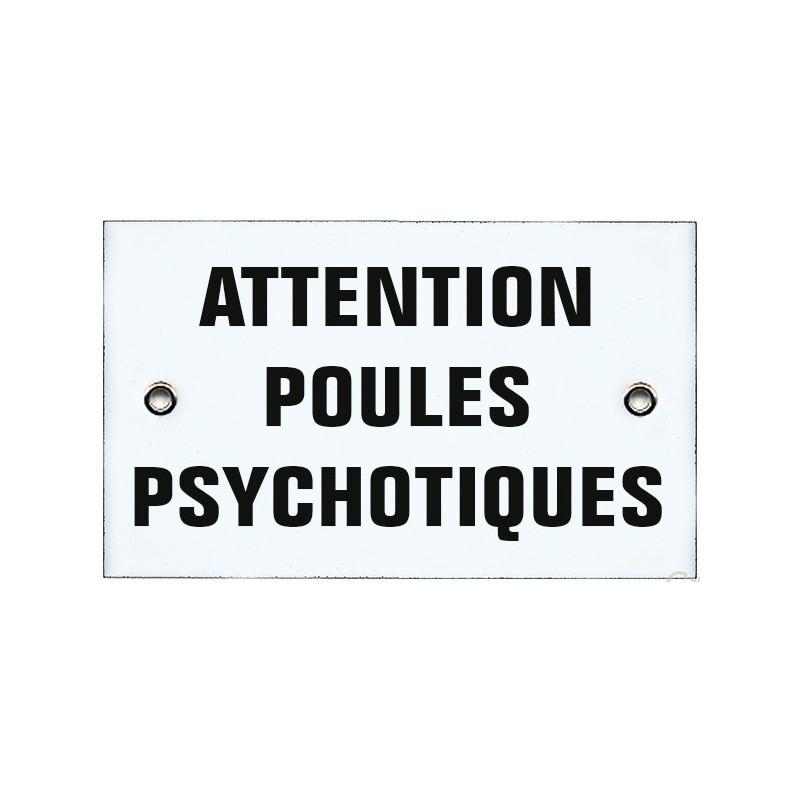 Les trucs poules - Page 2 Plaque-10x6cm-attention-poules-psychotiques
