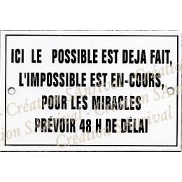 """Plaque émaillée """"Ici le possible est l'impossible..."""""""