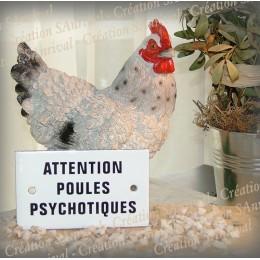 Plaque émaillée 10x6cm Attention Poules Psychotiques