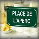 """Plaque émaillée vert """"Place de l'Apéro"""" 14x23cm"""