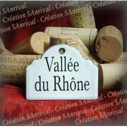 Little label in white enamel for your wine cellar : Vallée du Rhône