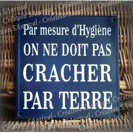 "french enamel plate ""On ne doit pas cracher par terre"""