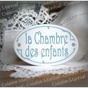 """Plaque de porte ovale sérigraphie bleu gris """"Chambre des enfants"""""""