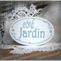 """Plaque de porte ovale sérigraphie bleu gris """"Côté Jardin"""""""