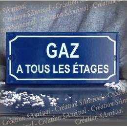 """Réplique de la plaque émaillée """"GAZ à tous les étages"""""""