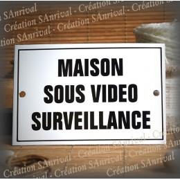 """Enamel Door plate with French text """"Maison sous vidéo surveillance"""""""