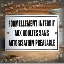 "Plaque émaillée ""Interdit aux adultes"" filet simple"