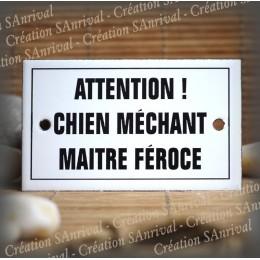 "Enamel plate ""Attention Chien Méchant Maître Féroce"" with border"
