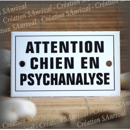 "Enamel plate ""Attention chien en psychanalyse"" with border"