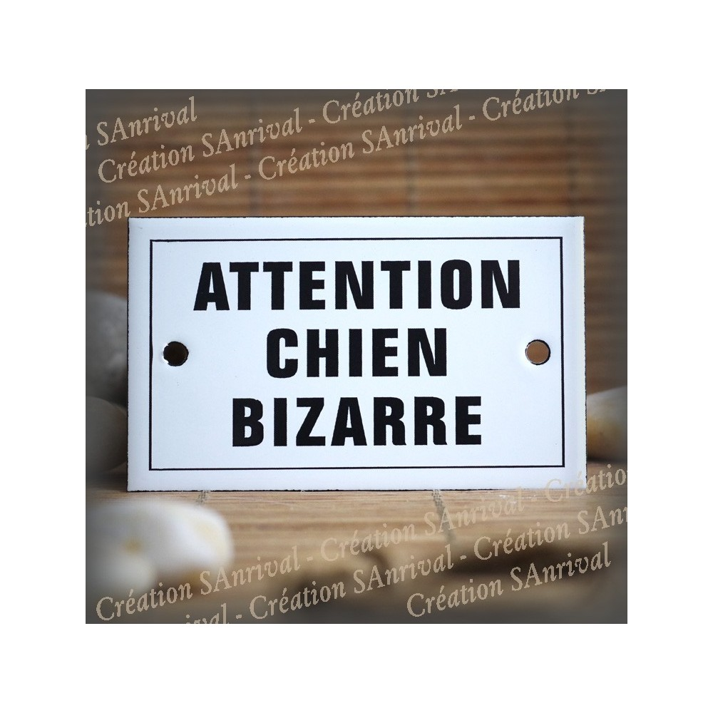 """Enamel plate """"Attention chien bizarre"""" with border"""