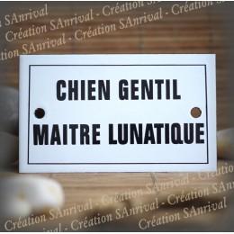"""Enamel plate  """"Chien Gentil Maître Lunatique"""" with border"""