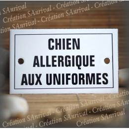 """Enamel plate """"Chien Allergique aux Uniformes"""" with border"""
