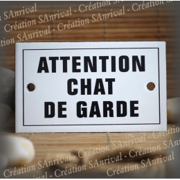 "Plaque émaillée 10x6cm ""Attention Chat de Garde"" avec filet"