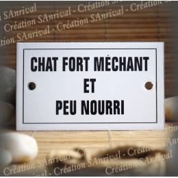 """Plaque émaillée 10x6cm """"Chat Fort Méchant et peu Nourri"""" avec filet"""
