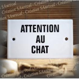 """Plaque émaillée 10x6cm """"Attention au Chat """""""
