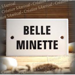 """Plaque émaillée 10x6cm """"Belle Minette"""""""
