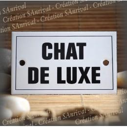 """Plaque émaillée 10x6cm """"Chat de Luxe"""" avec filet"""