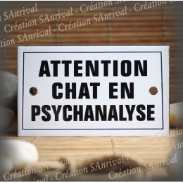 "Plaque émaillée 10x6cm ""Attention Chat en Psychanalyse"" avec filet"