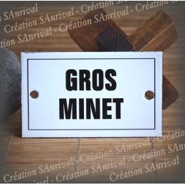 """Plaque émaillée 10x6cm """"Gros Minet"""""""