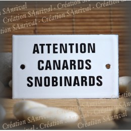 "Enamel plate ""Canard snobinards"""