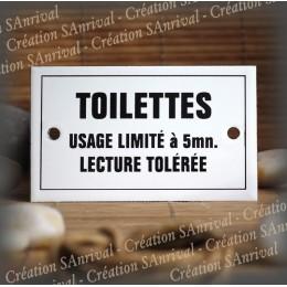 """Plaque émaillée 10x6cm """"Toilettes usage limité à 5mn """" avec filet"""