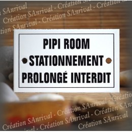 "Enamel plate ""Pipi Room stationnement prolongé interdit"" with border"