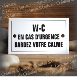 """Enamel plate """"WC en cas d'urgence garder votre calme"""" with border"""