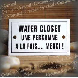 "Enamel plate ""Water closet une personne à la fois merci"" with border"