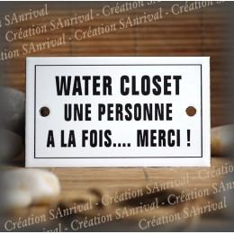 """Enamel plate """"Water closet une personne à la fois merci"""" with border"""