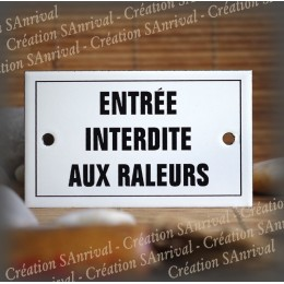 """Enamel plate """"Entrée interdite aux râleurs"""" with border"""