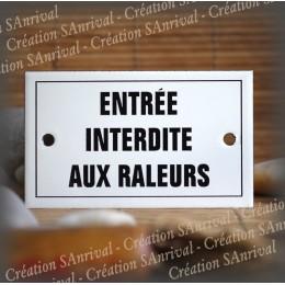 """Plaque émaillée 10x6cm """"Entrée interdite aux râleurs"""" avec filet"""