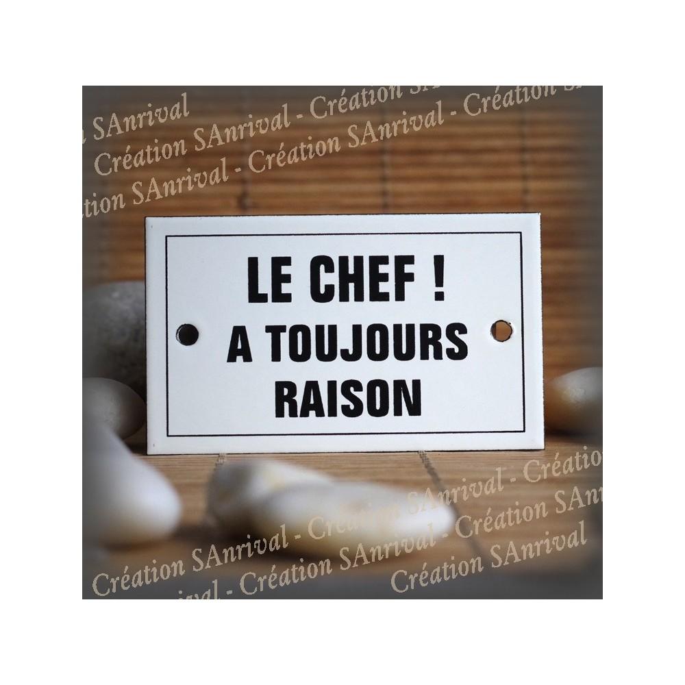 """Enamel plate """"Le Chef a toujours raison"""" with border"""