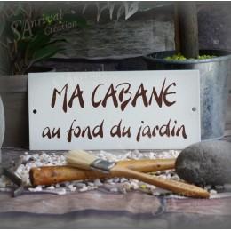 "Gres Enamel plate ""Ma Cabane au fond du jardin"""